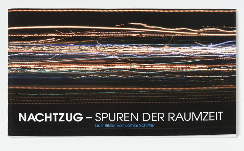 """Katalog """"NACHTZUG - SPUREN DER RAUMZEIT"""" · Titel"""