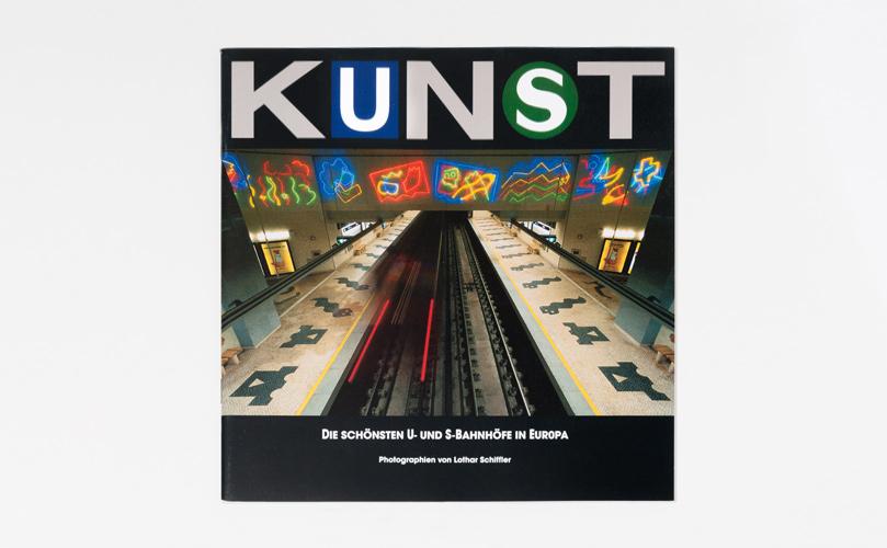 """Katalog """"KUNST - Die schönsten U- und S-Bahnhöfe in Europa"""" · Titel"""